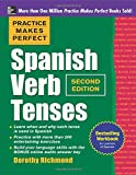 Spanish Verb Tenses (Practice Makes Perfect (McGraw-Hill))