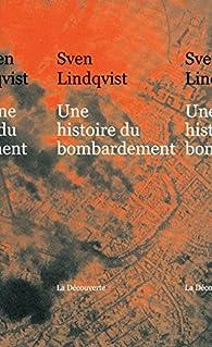 Une histoire du bombardement par Sven Lindqvist
