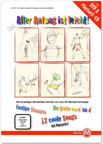 Michael Schwager - Aller Anfang ist leicht, Flötenschule für Anfänger (inkl. DVD und Playback-CD, Format DIN A 4, 32 Seiten)