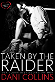 Taken by the Raider (English Edition)