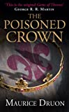 The Poisoned Crown (The Accursed Kings, Book 3)