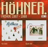 Songtexte von Höhner - Fröher: 1987 - 1988 (Für Dich / Guck Mal) Vol.2