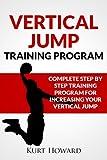 Vertical Jump Training Program - Jump Higher and Start Dunking