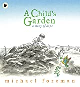 A Child's Garden: A Story of Hope