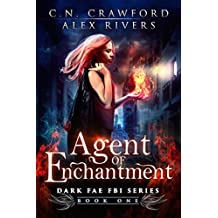 Agent of Enchantment (Dark Fae FBI Book 1) (English Edition)