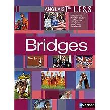 Anglais Tle L, ES, S Bridges : Programme 2005