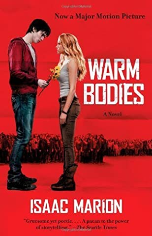 Warm Bodies: A Novel by Marion, Isaac (2012) Paperback