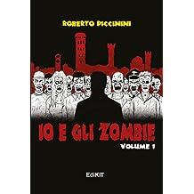 Io e gli zombie: Volume 1