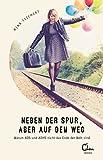 Neben der Spur, aber auf dem Weg (Amazon.de)