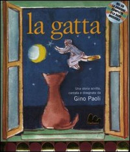 La gatta. Ediz. illustrata. Con CD Audio (Creste d'oro)