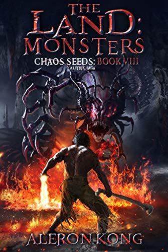 The Land: Monsters: A LitRPG Saga (Chaos Seeds Book 8) (English ...