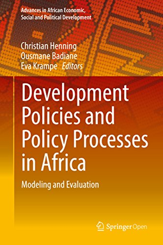Development Policies and Policy Processes in Africa: Modeling and Evaluation (Advances in African Economic, Social and Political Development) (English Edition) por Christian Henning