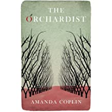 The Orchardist (English Edition)
