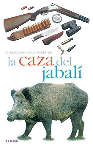 Caza Del Jabali, La (Naturaleza)
