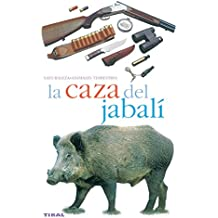 La Caza Del Jabali/ the Wild Boar Hunt