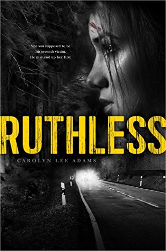 Ruthless by Carolyn Lee Adams (2015-07-14)