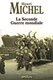 La Seconde Guerre mondiale (nouvelle édition)