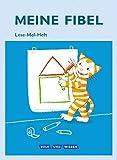 Meine Fibel - Aktuelle Ausgabe: Meine Fibel  1. Schuljahr. Lese-Mal-Heft: Mit Mal-Schablone