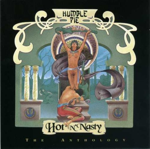 Hot 'N' Nasty - The Anthology by Humble Pie