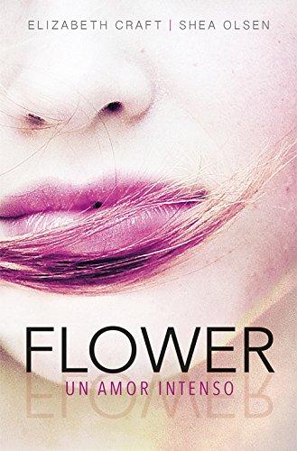 Flower. Un amor intenso (Sin límites)