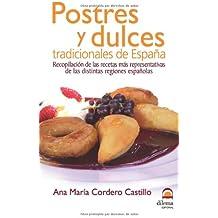 Postres y dulces tradicionales de España: Recopilación de las recetas más representativas de las distintas regiones españolas
