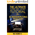 SCREENPLAY: The Ultimate Step by Step Tutorial for ScreenWriting Made Easy (Screenplay Outline- Screenplay Format- The Foundations of Screenwriting- Screenplay Plots- Screenplay Treatment)