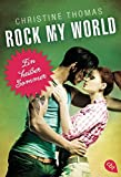 Rock My World - Ein heißer Sommer (Rock My World - Serie, Band 1)