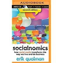 Socialnomics: How Social Media Transforms the Way We Live and Do Business by Erik Qualman (2014-11-25)