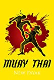 Legend Muay Thai 15 Tricks: Muay Thai Boxing or major boxing tricks Step by Step