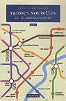 Fausses nouvelles du 21è arrondissement par Huster