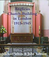 Anglican Church-building in London 1915-1945