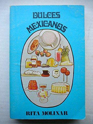 Descargar Libro Dulces mexicanos/ Mexican Desserts de Rita Molinar