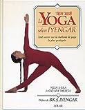 Le Yoga selon Iyengar - Tout savoir sur la méthode de yoga la plus pratiquée