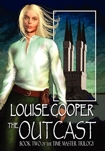 The Outcast (Time Master Trilogy) por Louise Cooper