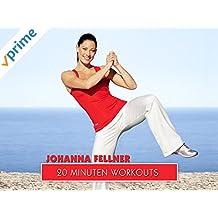 Johanna Fellner - 20 Minuten Workouts
