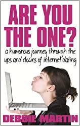 Are You the One? a Humorous Journey Through the Ups and Downs of Internet Dating.