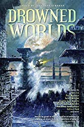 Drowned Worlds (English Edition)