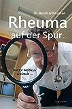 Rheuma auf der Spur ...: Doktor Medicus ermittelt ...
