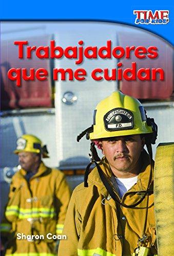 Descargar Libro Trabajadores que me cuidan (Workers Who Take Care of Me) (TIME FOR KIDS® Nonfiction Readers) de Sharon Coan