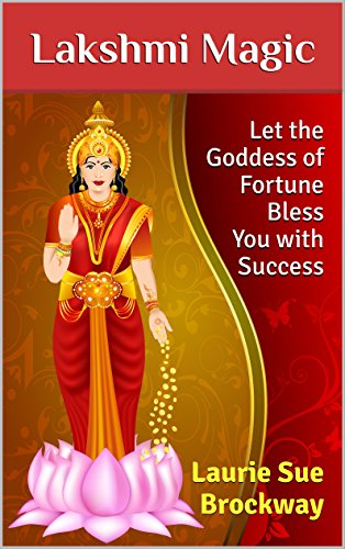 lakshmi-magic-let-the-goddess-of-fortune-bless-you-with-success-everyone-loves-lakshmi-book-1-englis