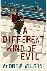 A Different Kind of Evil Paperback
