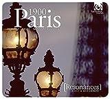 Resonances/Paris 1900