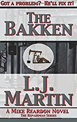 The Bakken - A Mike Reardon Novel