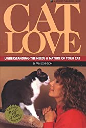 Cat Love: Understanding the Needs and Nature of Your Cat by Pamela Johnson (1990-01-06)