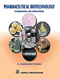 Pharmaceutical Biotechnology Fundamentals and Application