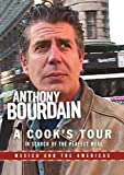 Anthony Bourdain: A Cook's Tour- Mexico and the Americas by Anthony Bourdain