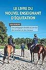 Le livre du nouvel enseignant d'équitation - Une pédagogie durable au service des cavaliers et des chevaux