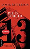 Die 13. Schuld: Thriller (Women's Murder Club, Band 13) - James Patterson