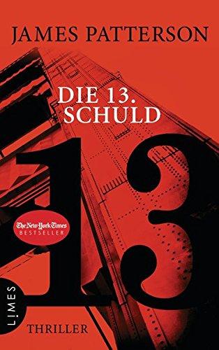 Preisvergleich Produktbild Die 13. Schuld: Thriller (Women's Murder Club, Band 13)