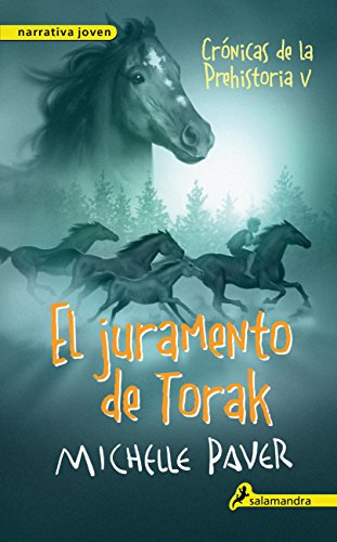 El juramento de Torak: Crónicas de la prehistoria V (Narrativa Joven n 5)
